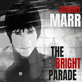 The Bright Parade de Johnny Marr