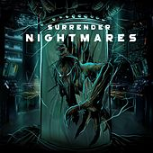 Nightmares de The Surrender
