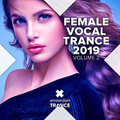 Female Vocal Trance 2019, Vol. 2 von Various Artists