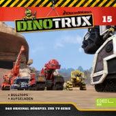Folge 15: Bulltops / Aufgeladen (Das Original-Hörspiel zur TV-Serie) von Dinotrux