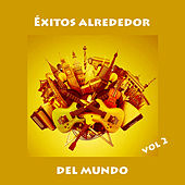 Éxitos Alrededor Del Mundo, Vol 2 de Various Artists