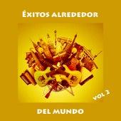 Éxitos Alrededor Del Mundo, Vol 2 by Various Artists