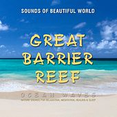 Ocean Waves: Great Barrier Reef (Nature Sounds for Relaxation, Meditation, Healing & Sleep) by Sounds of Beautiful World