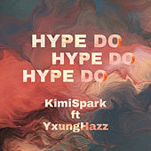 Hype Do (Extended Version) von Kimispark