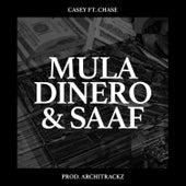 Mula Dinero & Saaf de Casey