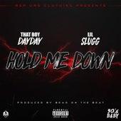 Hold Me Down de Lil Slugg