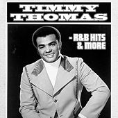 Timmy Thomas - R&B Hits & More by Various Artists