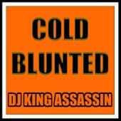 Cold Blunted de Dj King Assassin