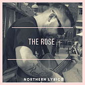 The Rose de Northern Lyrics