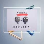 AURORA (Radio Edit) de Replika