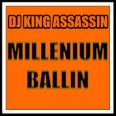 Millennium Ballin' de Dj King Assassin