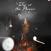 Tales of the Phoenix de Phoenix