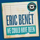 We Could Have Been de Eric Benèt