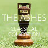The Ashes Classical Collection de Various Artists