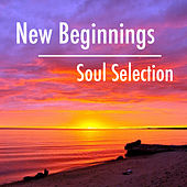 New Beginnings Soul Selection di Various Artists
