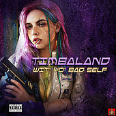 Wit' Yo' Bad Self de Timbaland