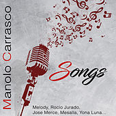 Manolo Carrasco Songs von Manolo Carrasco