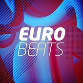 Euro Beats by Various Artists