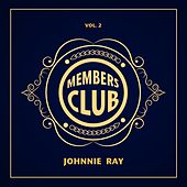 Members Club, Vol. 2 de Johnnie Ray