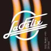 Too Many Lies (Remix) de Felix (Rock)