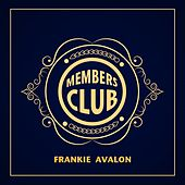 Members Club by Frankie Avalon