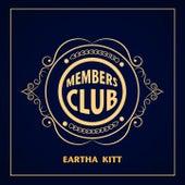 Members Club von Eartha Kitt