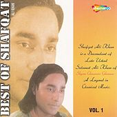 Best of Shafqat Ali Khan, Vol. 1 by Shafqat Ali Khan