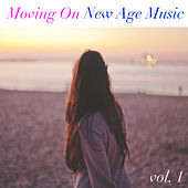 Moving On New Age Music vol. 1 by Various Artists