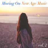 Moving On New Age Music vol. 2 by Various Artists