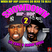 Hip-Hop Showdown - 50 Cent v Snoop Dogg Round 2 by Various Artists