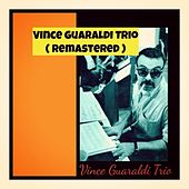 Vince Guaraldi Trio (Remastered) by Vince Guaraldi