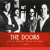 Live at Seattle Center Coliseum 1970 (Live) by The Doors