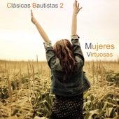 Clásicas Bautistas (Vol. 2) by Mujeres Virtuosas