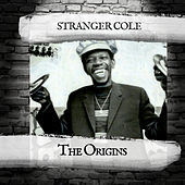 The Origins by Stranger Cole
