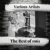 The Best of 1961 by Various Artists