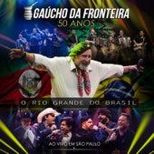 Gaúcho da Fronteira - 50 Anos (Ao Vivo) de Gaúcho Da Fronteira