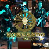 En Vivo, Vol.1 by Komuando NortBand