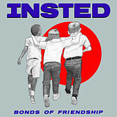 Bonds of Friendship by Insted