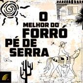 O Melhor do Forró Pé de Serra de Various Artists