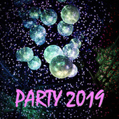 Party 2019 de Various Artists