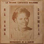 La Grande Cantatrice Malienne Vol 1 by Nahawa Doumbia