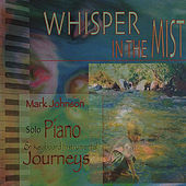 Whisper In The Mist by Mark Johnson