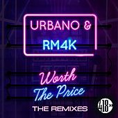 Worth The Price (The Remixes) de Urbano
