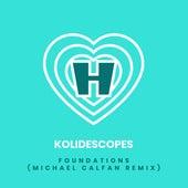 Foundations (Michael Calfan Remix) de Kolidescopes