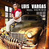 Mal Herido de Luis Vargas