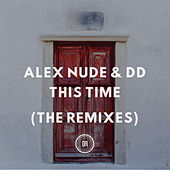 This Time (The Remixes) de Alex Nude