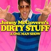 Jonny McGovern's Dirty Stuff by Jonny McGovern