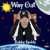 Way Out de Bobby Reddy