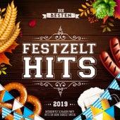 Die besten Festzelt Hits 2019 - Oktoberfest Schlager Party Hits für deine Bierzelt Wiesn von Various Artists