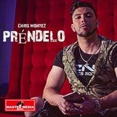 Préndelo by Chris Montez